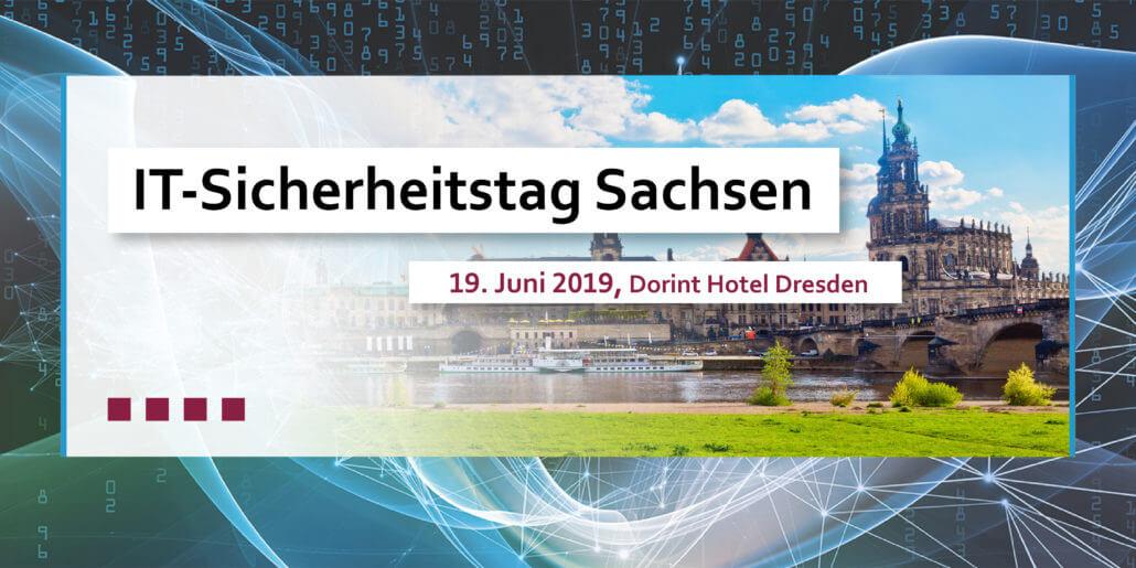 IT-Sicherheitstag Sachsen 19. Juni 2019